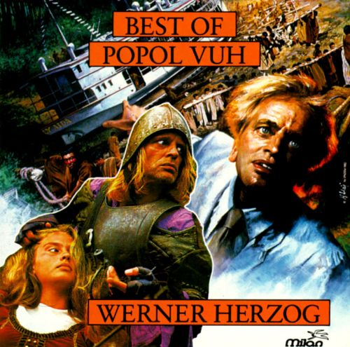 The Best of Popol Vuh: From the Films of Werner Herzog