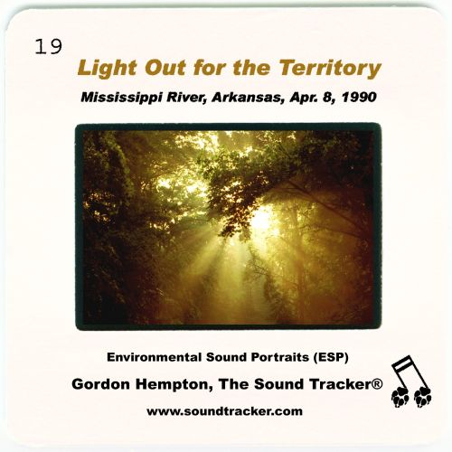 Light Out for the Territory: Mississippi River, Arkansas, April 8, 1990