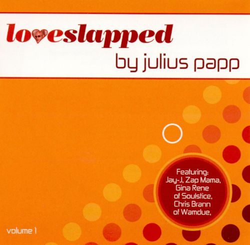 Loveslapped by Julius Papp