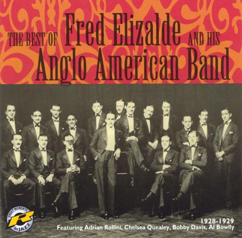 1928-1929: The Best of Fred Elizalde & His Anglo American Band