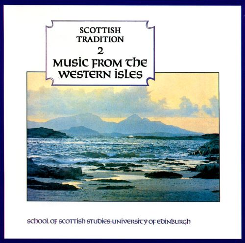 Music from the Western Isles: Scottish...