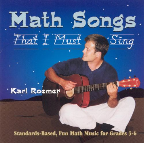 Math Songs I Must Sing