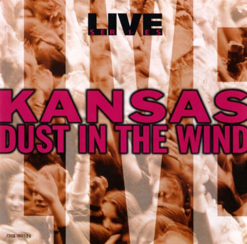 Live: Dust in the Wind