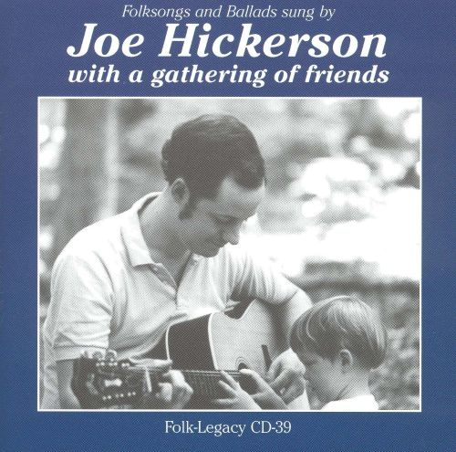 Joe Hickerson with a Gathering of Friends