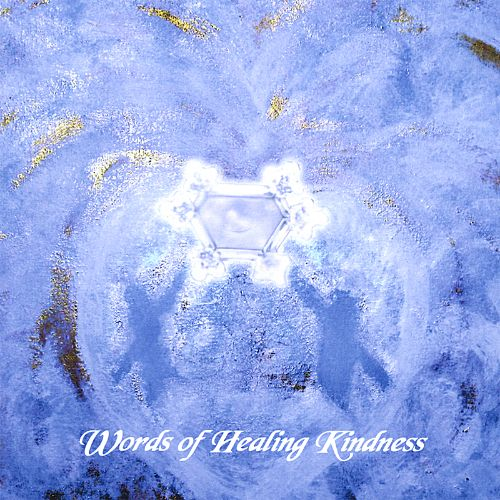 Words of Healing Kindness