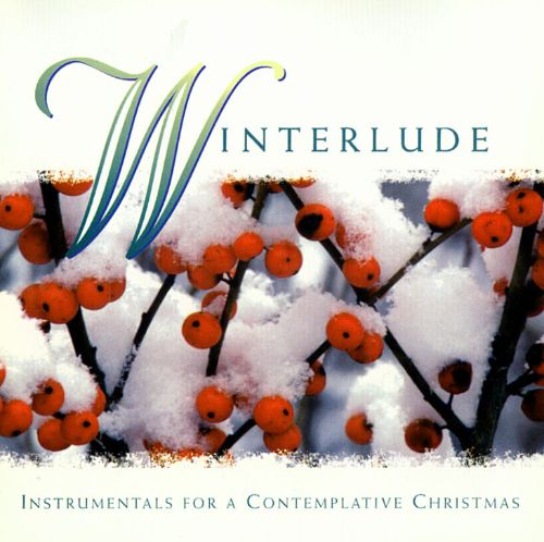 Winterlude: Instrumentals For A Contemplative Christmas