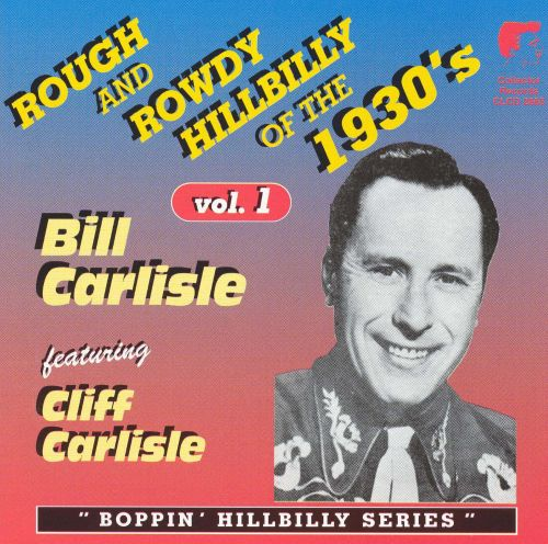 Rough and Rowdy Hillbilly of the 1930's, Vol. 1