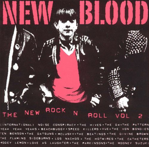 New Blood: The New Rock and Roll, Vol. 2