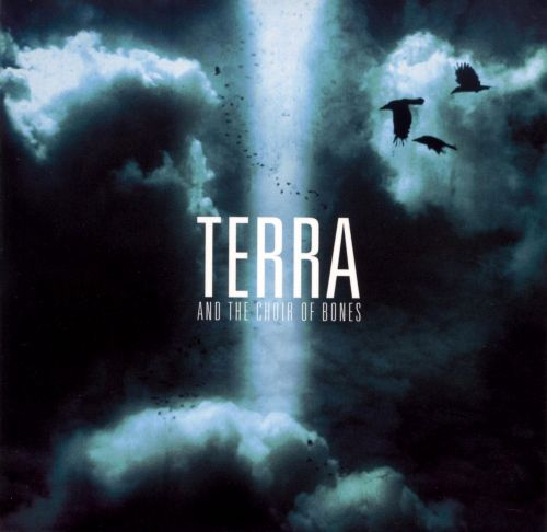 Terra and the Choir of Bones