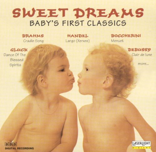 Sweet Dreams: Baby's First Classics [Laserlight #1]