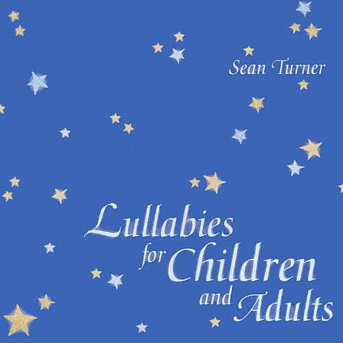 Lullabies for Children and Adults