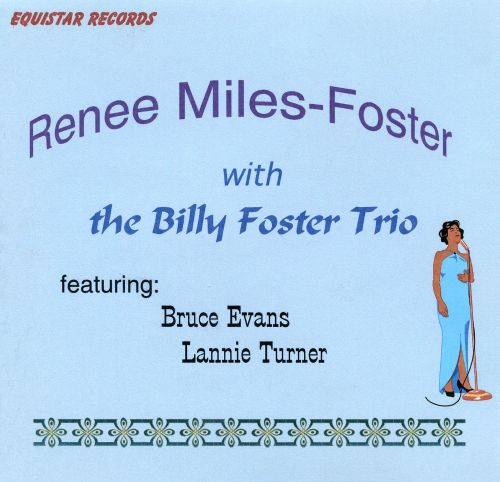 Renee Miles-Foster with the Billy Foster Trio