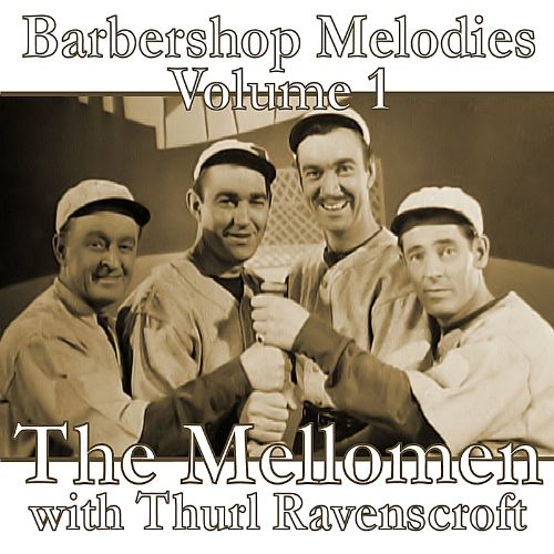 Barbershop Melodies, Vol. 1