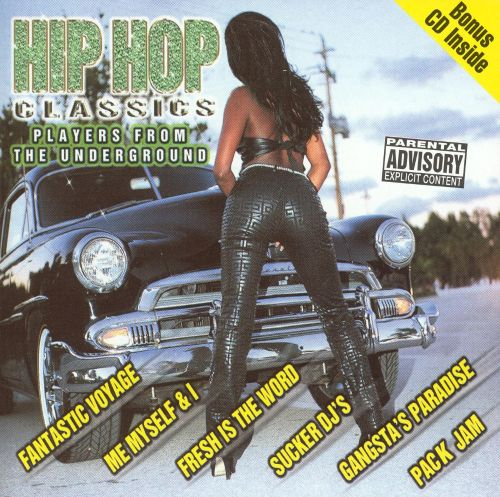 Hip Hop Classics: Players from the Underground