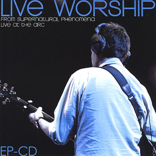 Live Worship from Supernatural Phenomena Conference
