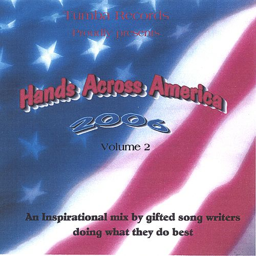 Hands Across America 2006, Vol. 2