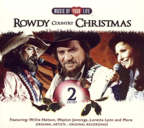 rowdy country christmas rowdy country christmas - Country Christmas Movie