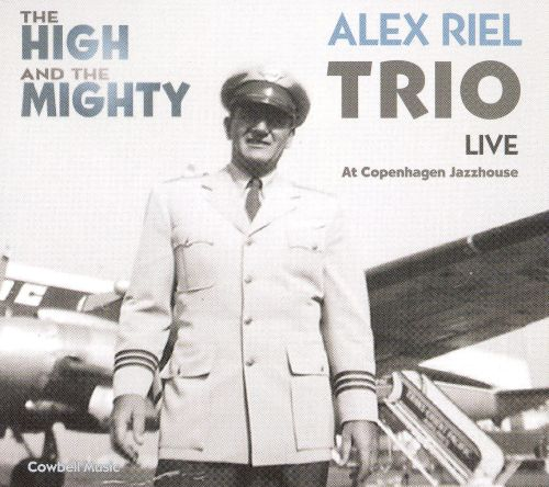 The High and Mighty: Live at Copenhagen Jazzhouse