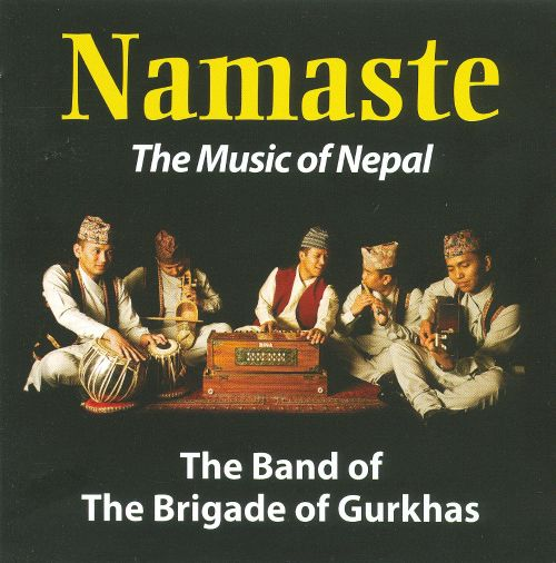 Namaste: The Music of Nepal