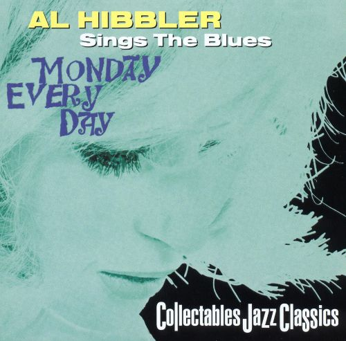 Sings the Blues (Monday Everyday)
