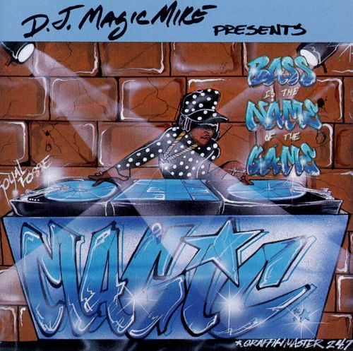 Bass Is The Name Of The Game Dj Magic Mike Songs Reviews