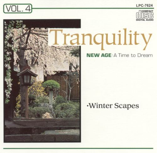 Tranquility: Winter Scapes, Vol. 4