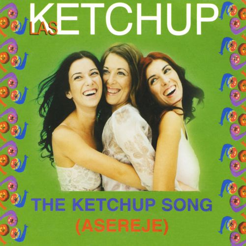 Asereje: The Ketchup Song