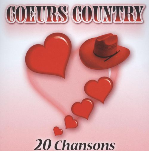 Coeurs Country: 20 Chansons