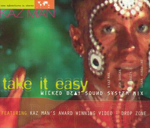 Take It Easy: Wicked Beat Sound System Mix