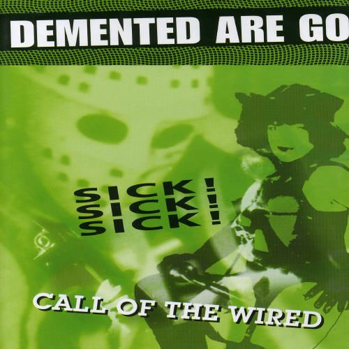 Sick Sick Sick/Call of the Wired