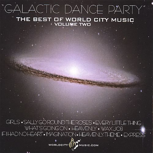 Galactic Dance Party: The Best of World City Music, Vol. 2