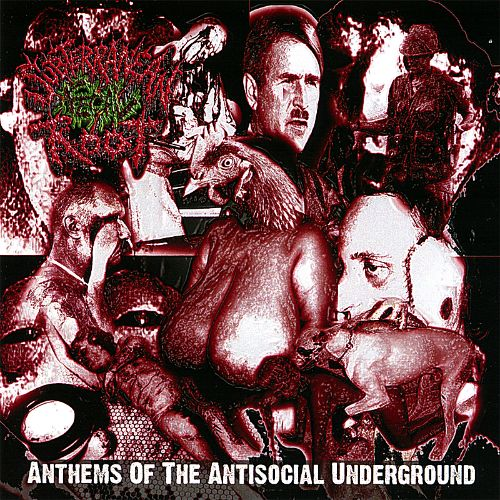 Anthems of the Antisocial Underground