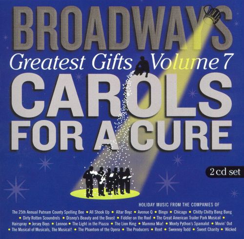 Broadway's Greatest Gifts: Carols for a Cure, Vol. 7