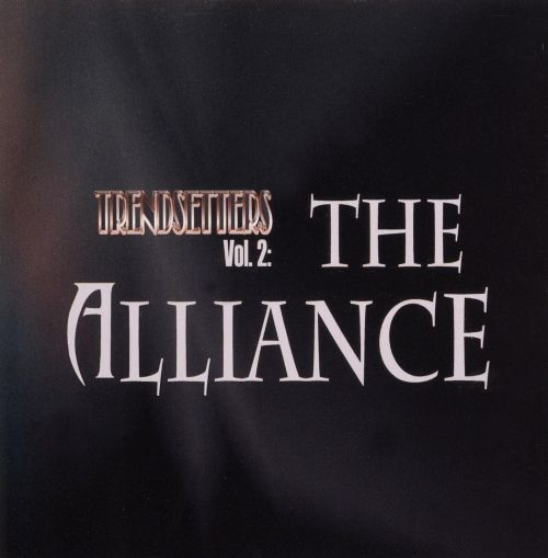 Trendsetters, Vol. 2: The Alliance