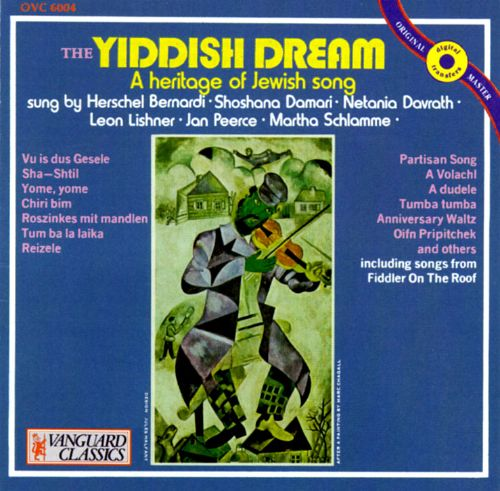 The Yiddish Dream: A Heritage of Jewish Song