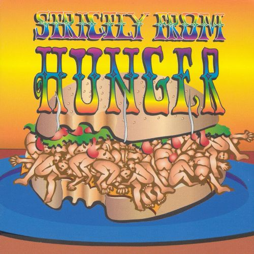 Strictly from Hunger/The Lost Album