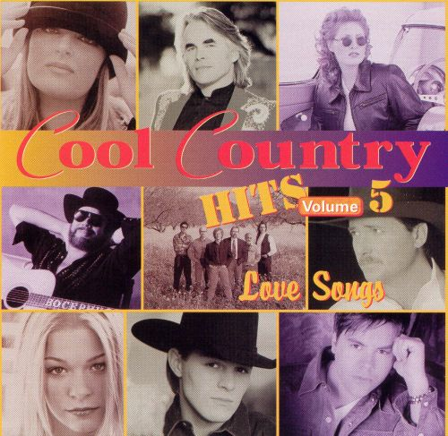 Cool Country Hits, Vol. 5: Love Songs