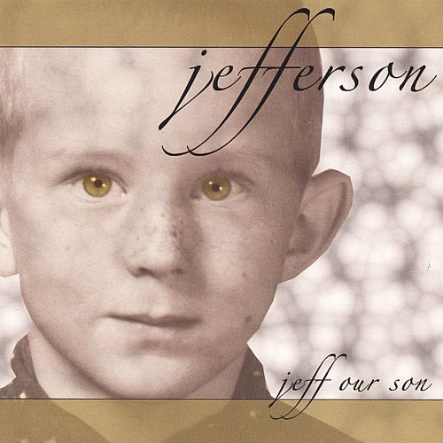 Jeff Our Son