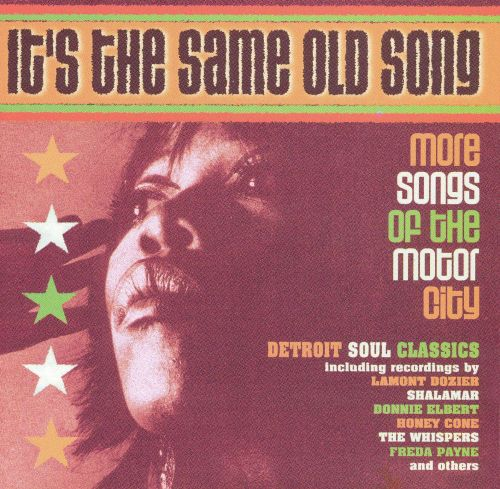 It's the Same Old Song: More Songs of the Motor City