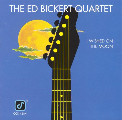 Image result for ed bickert i wished on the moon