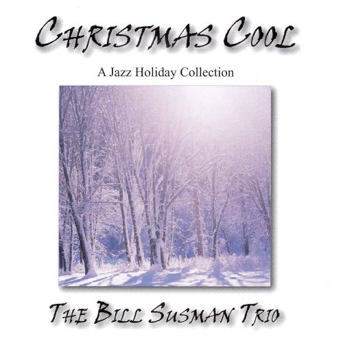 Christmas Cool: A Jazz Holiday Collection