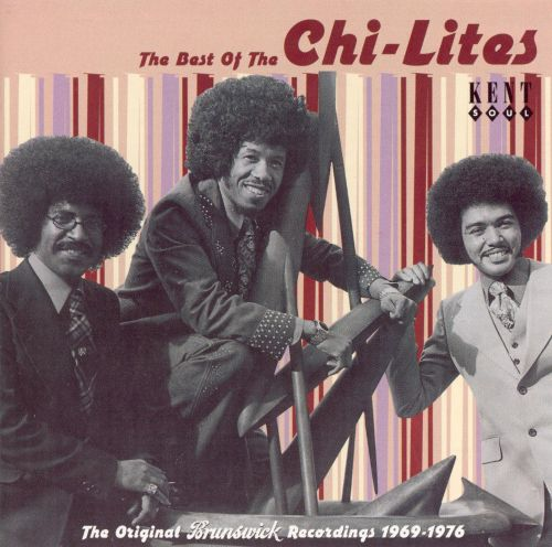 The Best of the Chi-Lites [Kent]