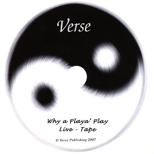 Why a Playa' Play (Live-Tape)