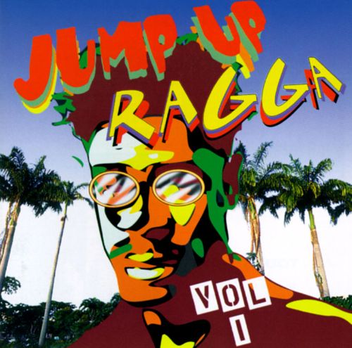 Jump up Ragga, Vol. 1