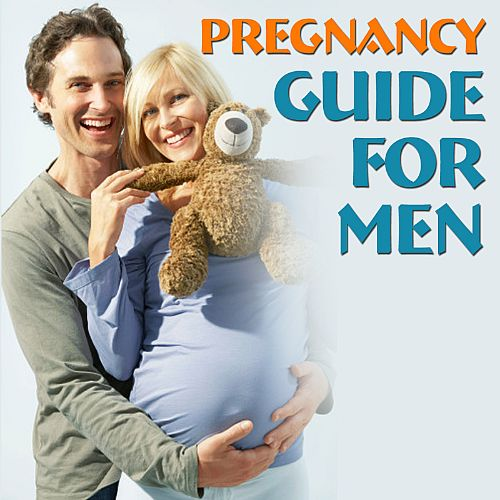 Pregnancy Guide for Men: What New Fathers Should Expect