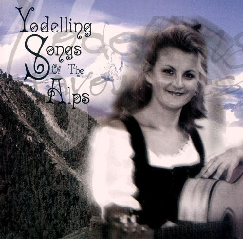 Yodelling Songs of the Alps