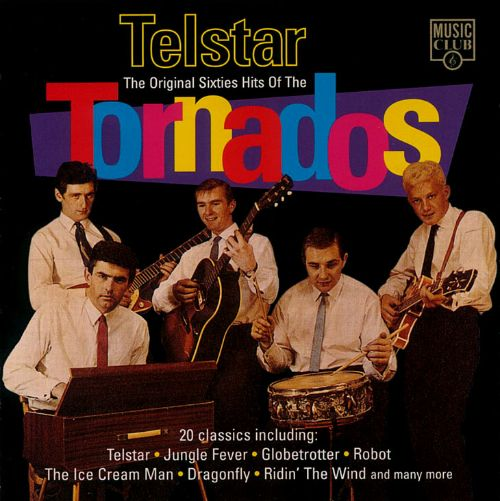 Telstar: The Original Sixties Hits of the Tornados