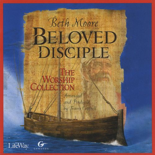Beloved Disciple: The Worship Collection