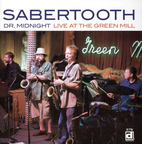Dr. Midnight: Live at the Green Mill