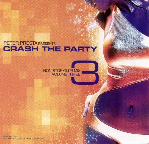 Crash the Party: Non Stop Club Mix, Vol. 3